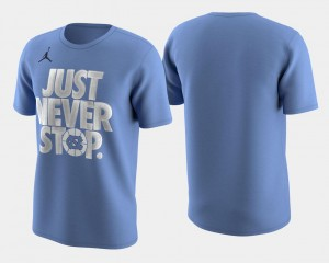 UNC T-Shirt Carolina Blue For Men's Basketball Tournament Just Never Stop March Madness Selection Sunday